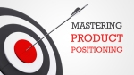 Mastering-Product-Positioning